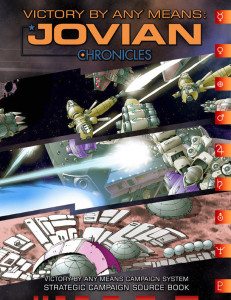 Victory by Any Means: Jovian Chronicles